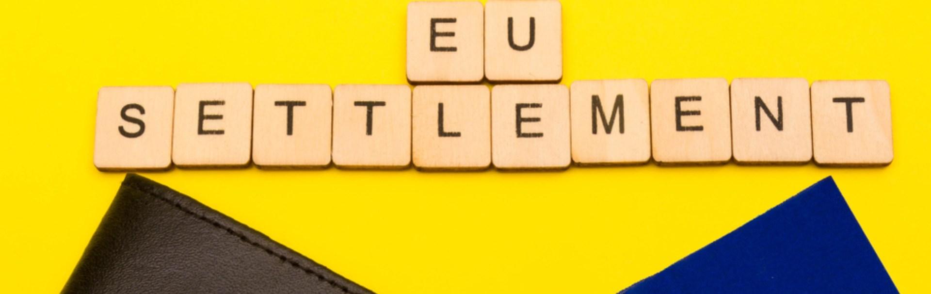 EU Settlement Scheme banner written out in scrabble letters